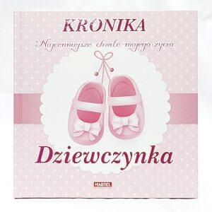 Album / Kronika dla naszej córeczki. Kronika rodzinna